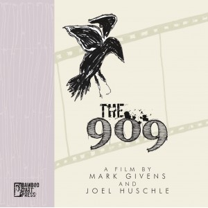 """""""The 909"""" by Mark Givens and Joel Huschle"""