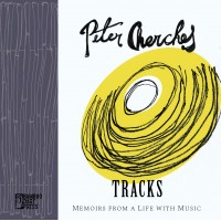 """""""Tracks: Memoirs from a Life with Music"""" by Peter Cherches"""