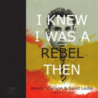 """""""I Knew I Was a Rebel Then"""" by Horde of Two"""