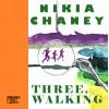 """Three, Walking"" by Nikia Chaney"